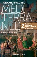Pdf La Méditerranée et le monde méditerranéen au temps de Philippe II - Tome 2 Telecharger