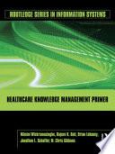 Healthcare Knowledge Management Primer Book PDF