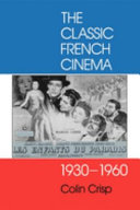 The Classic French Cinema, 1930-1960
