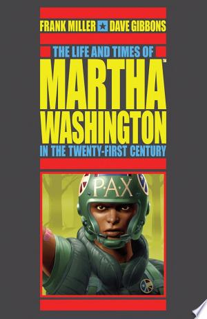 Free Download The Life and Times of Martha Washington in the Twenty-First Century (Second Edition) PDF - Writers Club