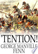 Read Online 'Tention! For Free