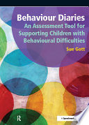 Behaviour Diaries  An Assessment Tool for Supporting Children with Behavioural Difficulties