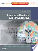 """Principles and Practice of Sleep Medicine: Expert Consult Premium Edition Enhanced Online Features"" by Meir H. Kryger, Thomas Roth, William C. Dement"