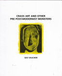 Crass Art and Other Pre Post modernist Monsters Book PDF