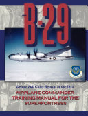 B 29 Airplane Commander Training Manual in Color