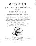 Œuvres d'histoire naturelle et de philosophie de Charles Bonnet, de l'Academie imperiale Leopoldine ... Tome premier (-huitième). ..