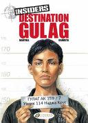 Destination Gulag