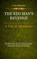 The Red Man's Revenge [Pdf/ePub] eBook
