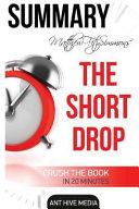 Matthew Fitzsimmons  the Short Drop Summary