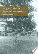 Forager-Traders in South and Southeast Asia