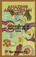 Amazing Afro Vegan Diets