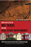 How to Pay Little Or No Taxes on Your Real Estate Investments Pdf/ePub eBook