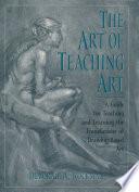 The Art of Teaching Art Book PDF