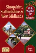 Pub Walks for Motorists Shrops  Staffs and West Midlands