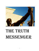 THE TRUTH MESSENGER The Angel and the Lawyer: A legal paranormal courtroom novella.