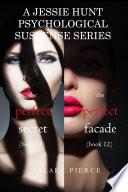 Jessie Hunt Psychological Suspense Bundle  The Perfect Secret   11  and The Perfect Facade   12