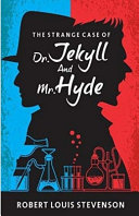 The Illustrated Strange Case of Dr  Jekyll and Mr  Hyde