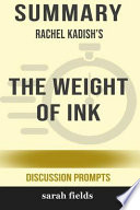 Summary: Rachel Kadish's the Weight of Ink (Discussion Prompts)