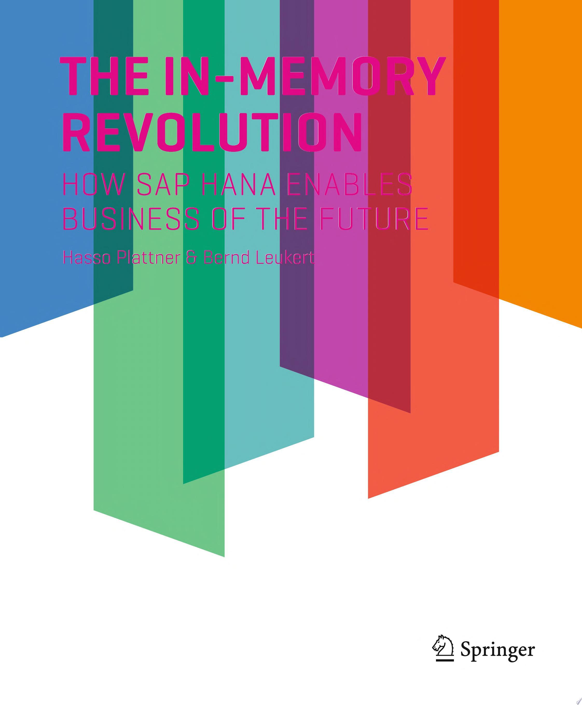 The In Memory Revolution