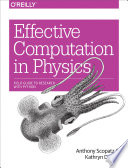 Effective Computation in Physics  : Field Guide to Research with Python
