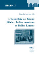 Pdf L'honnêteté au Grand Siècle : belles manières et Belles Lettres Telecharger