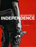 Declarations of Independence