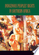 Indigenous Peoples' Rights in Southern Africa