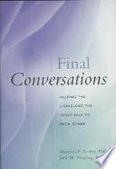 Final Conversations