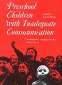 Preschool Children with Inadequate Communication