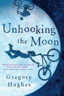 Unhooking the Moon [Pdf/ePub] eBook