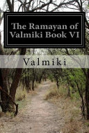 The Ramayan of Valmiki Book VI