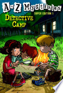 A To Z Mysteries Super Edition 1 Detective Camp