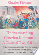 Understanding Charles Dickens s A Tale of Two Cities   A study guide