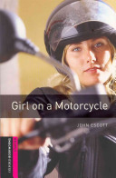 GIRL ON A MOTORCYCLE(CD1포함)(OXFORD BOOKWORMS STARTER