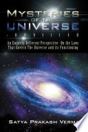 Mysteries Of The Universe Unveiled