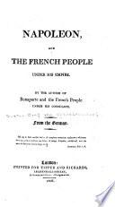 Napoleon, and the French people under his empire, Napoleon Bonaparte und das französische Volk unter seinem Consulate English