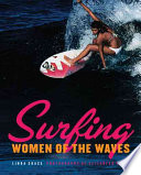 Surfing  : Women of the Waves
