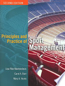 """Principles and Practice of Sport Management"" by Lisa Pike Masteralexis, Carol A. Barr, Mary A. Hums"