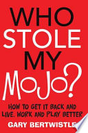 Who Stole My Mojo