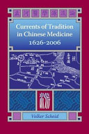 Currents of Tradition in Chinese Medicine  1626 2006