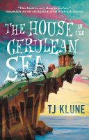 link to The house in the Cerulean Sea in the TCC library catalog