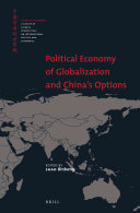 Political Economy of Globalization and China s Options
