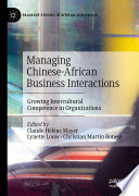 Managing Chinese African Business Interactions