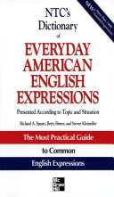 NTC s Dictionary of Everyday American English Expressions