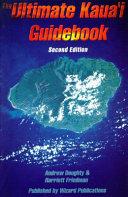The Ultimate Kaua I Guidebook