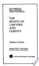 The Rights of Lawyers and Clients