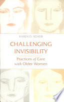 Challenging Invisibility: Practices of Care