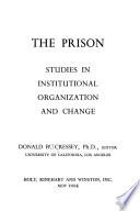 The Prison; Studies in Institutional Organization and Change