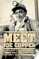 Meet Joe Copper