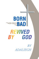 Born Bad Revived by God